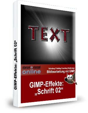 GIMP-AKADEMIE-Schriften Effekt 02