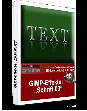 GIMP-AKADEMIE-Schriften Effekt 03