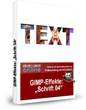 GIMP-AKADEMIE-Schriften Effekt 04